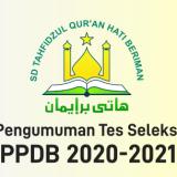 PengumumanTesPPDB-SDTQHatiBeriman2020