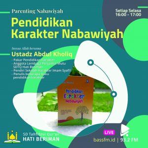 parenting nabawiyah - Ustadz Abdul Kholiq